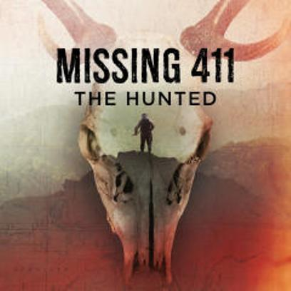 Постер Пропавшие 411: Жертвы охоты / Missing 411: The Hunted (2019)